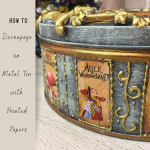 HOW TO Decoupage  on  Metal Tin  with  Printed  Papers